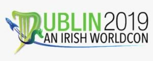 Dublin 2019 WorldCon: one month to go, & packed schedule is announced.