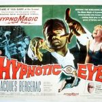 Retrospective: The Hypnotic Eye (1960) (a film retrospective by Mark R. Leeper).