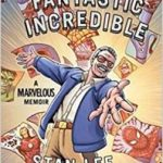 Amazing Fantastic Incredible by Stan Lee, Peter David and Colleen Doran (graphic novel review).
