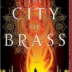 The City Of Brass (The Daevabad Trilogy book 1) by S.A. Chakraborty (book review).