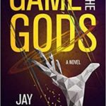 Game Of The Gods by Jay Schiffman (book review).