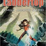 Laddertop Books 1-2 by Orson Scott Card, Emily Janice Card and illustrated by Honoel A. Ibardolaza (graphic novel review).