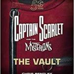 Captain Scarlet And The Mysterons: The Vault by Chris Bentley (book review).
