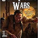Dead Indian Wars (Second in The Damnation Series) by Clark Casey (book review).
