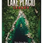Lake Placid: Legacy (2018) (DVD film).