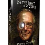 By The Light Of My Skull by Ramsey Campbell (book review).