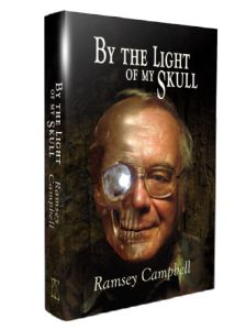 by-the-light-of-my-skull-hardcover-by-ramsey-campbell
