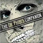 The Dr. Phibes Companion by Justin Humphreys (book review).