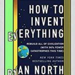 How To Invent Everything by Ryan North (book review).