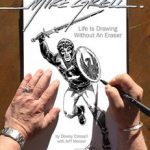 Mike Grell: Life Is Drawing Without An Eraser by Dewey Cassell with Jeff Messer (book review).