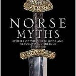 The Norse Myths by Dr. Tom Birkett (book review).
