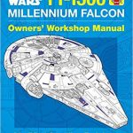 Star Wars: YT-1300 Millennium Falcon Modified Corellian Freighter Owner's Workshop Manual by Ryder Windham, Chris Reiff and Chris Trevas (book review).