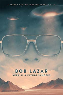 The man who invented Area 51? Bob Lazar.