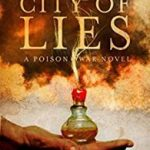 City Of Lies (A Poison War Novel book 1) by Sam Hawke (book review).