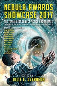 Nebula Awards Showcase 2017 edited by Julie E  Czerneda