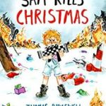 Sam Kills Christmas by Thomas Ridgewell, Dorina Herdewijn and Eddie Bowley (book review).