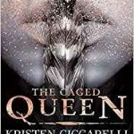 The Caged Queen: Iskari book 2 by Kristen Ciccarelli (book review).