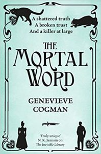 The Mortal Word (The Invisible Library series book 5) by Genevieve Cogman (book review).