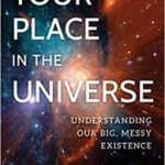 Your Place In The Universe by Paul M. Sutter (book review).