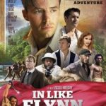 In Like Flynn (2018) (a film review by Mark R. Leeper).