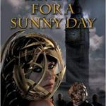Saving For A Sunny Day by Ian Watson (book review).