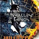 The Smallest Of Things by Ian Whates (book review).