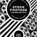 Stock Footage by James Forsher (book review).