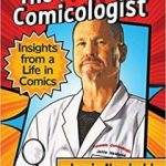 The Forensic Comicologist: Insight From A Life In Comics by Jamie Newbold (book review).