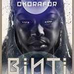 Binti: The Complete Trilogy by Nnedi Okorafor (book review).