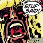 Jack Kirby Collector Seventy-Five: Kirby & Lee: Stuf' Said!: The Complex Genesis Of The Marvel Universe (review).