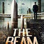 The Beam: Season 1 by Sean Platt; Johnny B. Truant (ebook review).