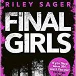 Final Girls by Riley Sager (book review).