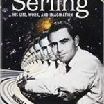 Rod Serling: His Life, Work And Imagination by Nicholas Parisi (book review).