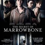 The Secret Of Marrowbone (2018) (DVD film review).