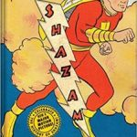 Shazam! The Golden Age Of The World's Mightiest Mortal by Chip Kidd and Geoff Spear (book review).