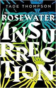 TheRosewaterInsurrection