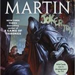 One-Eyed Jacks (A Wild Cards Novel book 8) edited by George RR Martin (book review).