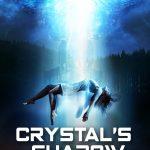 Crystal's Shadow (horror UFO film: trailer).