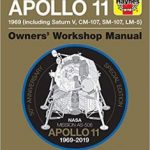 NASA Missions AS-506: Apollo 11 Owners' Workshop Manual 1969-2019 by Christopher Riley and Phil Dolling (book review).