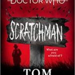 Doctor Who: Scratchman by Tom Baker (book review).