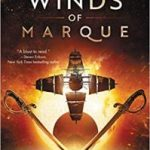 Winds Of Marque: Blackwood & Virtue by Bennett Coles