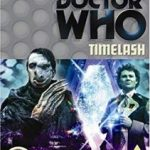 Doctor Who: Timelash by Glen McCoy (DVD TV series review).