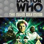 Doctor Who: The Twin Dilemma by Anthony Steven (DVD review).