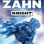 Knight (A Chronicle Of Sibyl's War book 2 of 3) by Timothy Zahn (book review).