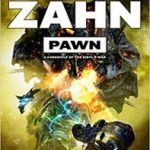 Pawn (A Chronicle Of Sibyl's War book 1 of 3) by Timothy Zahn (book review).
