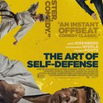 The Art of Self-Defense (thriller movie trailer).