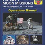 NASA Moon Missions: 1969-1972 (Apollo 12, 14, 15, 16 And 17) Operations Manual by David Baker (book review)