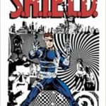 Nick Fury, Agent Of SHIELD by Steranko & Co. (graphic novel review).
