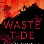 Waste Tide by Chen Quifan translated by Ken Liu (book review).