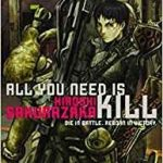 All You Need Is Kill by Hiroshi Sakurazaka (book review).